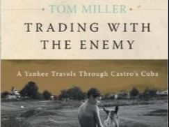 Trading with the Enemy a book by Tom Miller